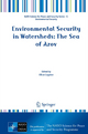 Environmental Security in Watersheds: The Sea of Azov - Viktor Lagutov