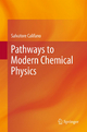 Pathways to Modern Chemical Physics - Salvatore Califano