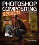 Photoshop Compositing Secrets - Matt Kloskowski
