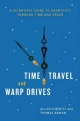 Time Travel and Warp Drives - Allen Everett; Thomas Roman