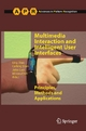 Multimedia Interaction and Intelligent User Interfaces - Ling Shao;  Ling Shao;  Caifeng Shan;  Caifeng Shan;  Jiebo Luo;  Jiebo Luo;  Minoru Etoh;  Minoru Etoh