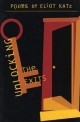 Unlocking the Exits - Eliot Katz