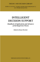 Intelligent Decision Support - Shi-Yu Huang