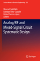 Analog/RF and Mixed-Signal Circuit Systematic Design - Mourad Fakhfakh; Esteban Tlelo-Cuautle; Rafael Castro-Lopez