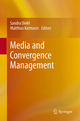 Media and Convergence Management - Sandra Diehl; Matthias Karmasin