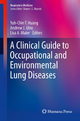 Clinical Guide to Occupational and Environmental Lung Diseases - Yuh-Chin T. Huang; Andrew J. Ghio; Lisa A. Maier