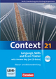 Context 21 - Berlin, Brandenburg und Mecklenburg-Vorpommern / Language, Skills and Exam Trainer - Paul Maloney; Oliver Meyer; Kerstin Petschl; Geoff Sammon; Sieglinde Spranger; Sabine Tudan; Mervyn Whittaker; Hellmut Schwarz