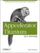 Appcelerator Titanium: Up and Running - John Anderson