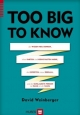 Too Big to Know - David Weinberger