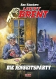 Dan Shockers Larry Brent - Die Jenseits-Party - Dan Shocker