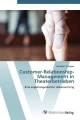 Customer-Relationship-Management in Theaterbetrieben - Sebastian Schipper