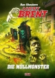 Dan Shockers Larry Brent - Die Müllmonster - Dan Shocker