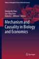 Mechanism and Causality in Biology and Economics - Hsiang-Ke Chao; Roberta L. Millstein; Szu-Ting Chen