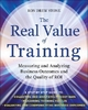 Real Value of Training: Measuring and Analyzing Business Outcomes and the Quality of ROI - Ron Stone