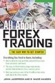 All About Forex Trading - John Jagerson; S. Wade Hansen