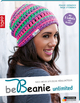 be Beanie! Unlimited - Frauke Kiedaisch; Tanja Steinbach