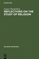 Reflections on the Study of Religion - Jacques Waardenburg