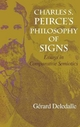 Charles S. Peirce's Philosophy of Signs - Gerard Deledalle