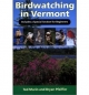 Birdwatching in Vermont - Ted Murin; Bryan Pfeiffer