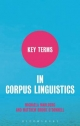 Key Terms in Corpus Linguistics - Michaela Mahlberg; Matthew Brook O'Donnell