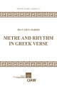 Metre and Rhythm in Greek Verse - Joan Silva-Barris