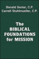 Biblical Foundations for Mission - Donald Senior; Carroll Stuhlmueller
