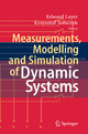 Measurements, Modelling and Simulation of  Dynamic Systems - Krzysztof Tomczyk;  Edward Layer