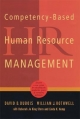 Competency-Based Human Resource Management - David D. Dubois; William J. Rothwell; Deborah Jo King Stern; Linda K. Kemp