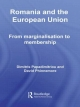 Romania and the European Union: From Marginalisation to Membership?