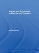 Money and Payments in Theory and Practice - Sergio Rossi