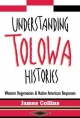 Understanding Tolowa Histories - James Collins