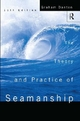 Theory and Practice of Seamanship XI - Graham Danton