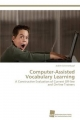 Computer-Assisted Vocabulary Learning - Judith Schittenkopf