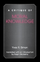 Critique of Moral Knowledge - Yves R. Simon