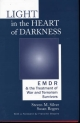 Light in the Heart of Darkness - Susan Rogers; Steven M. Silver; Francine Shapiro