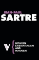 Between Existentialism and Marxism - Jean-Paul Sartre