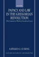 Papacy and Law in the Gregorian Revolution - Kathleen G. Cushing