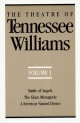 Theatre of Tennessee Williams, Volume I - Tennessee Williams