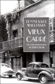 Vieux Carre - Tennessee Williams