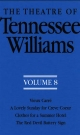 Theatre of Tennessee Williams, Volume VIII - Tennessee Williams