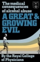 Great and Growing Evil - Royal College of Physicians