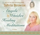 Angels & Guides: Healing Meditations - Sylvia Browne