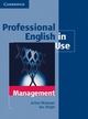 Professional English in Use Management - Arthur McKeown; Ros Wright