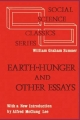 Earth-hunger and Other Essays - William Graham Sumner