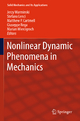 Nonlinear Dynamic Phenomena in Mechanics - Jerzy Warminski;  Jerzy Warminski;  Stefano Lenci;  Stefano Lenci;  M.P. Cartmell;  Matthew P. Cartmell;  Giuseppe Rega;  Giuseppe Rega;  Marian Wiercigroch;  Marian Wiercigroch