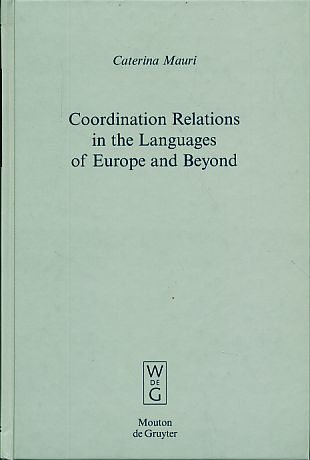 Coordination relations in the languages of Europe and beyond. Empirical approaches to language typology 42. - Mauri, Caterina