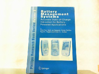 Battery Management Systems: Accurate State-of-Charge Indication for Battery-Powered Applications (Philips Research Book Series). - Valer Pop (Autor), Henk Jan Bergveld (Autor), Dmitry Danilov (Autor), Paul P. L. Regtien (Autor), Peter H. L. Notten (Autor)