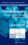 Chemoinformatics : Concepts, Methods, and Tools for Drug Discovery. Methods in Molecular Biology ; 275. - Bajorath, Jürgen [Hrsg.]