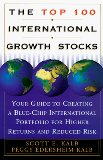 The Top 100 International Growth Stocks: Your Guide to Creating a Blue Chip International Portfolio for Higher Returns and: Your Guide to Creating a ... Portfolio for Higher Returns and Reduced Risk