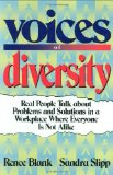 Voices of Diversity: Real People Talk about Problems and Solutions in a Workplace Where Everyone Is Not Alike: Breaking Through the Communication Barriers - Blank, Renee